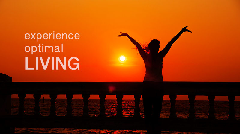 Experience Optimal Living