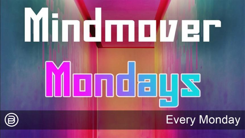ByDzyne MindMover Mondays